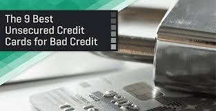 Best Unsecured Credit Cards for Bad Credit