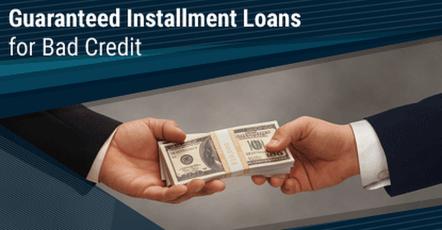 guaranteed Bad Credit installment loans and Financing